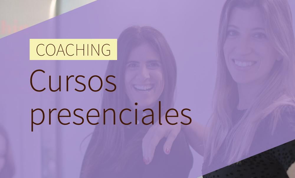 Coaching: Cursos presenciales